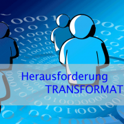 Herausforderung_Transformation